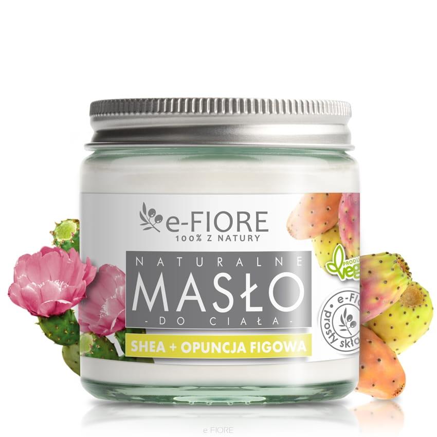 E-FIORE – Masło do ciała 100% Naturalne Shea Butter OPUNCJA FIGOWA 120ml