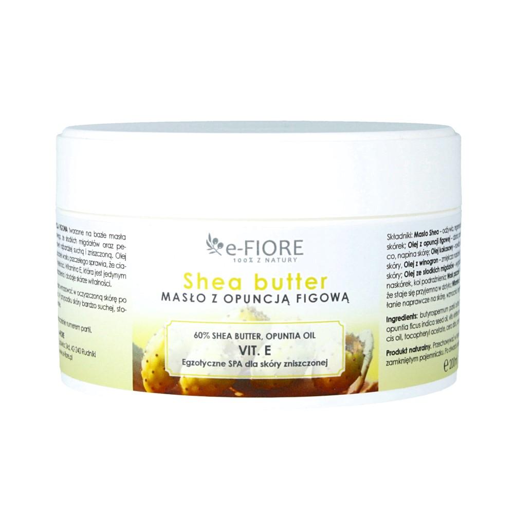 E-FIORE – Masło do ciała 100% Naturalne Shea Butter OPUNCJA FIGOWA